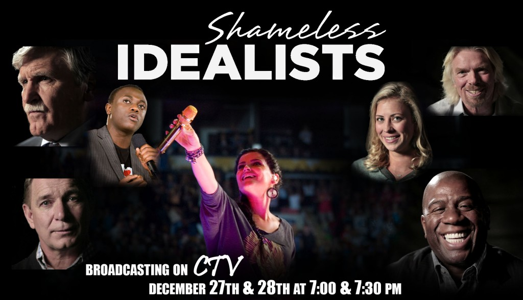 Shameless Idealists will broadcast on CTV on December 27 & 28 at 7 and 7:30 PM
