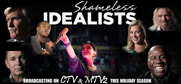 Shameless Idealists Broadcast on CTV this Holiday!