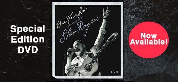 Stan Rogers New DVD